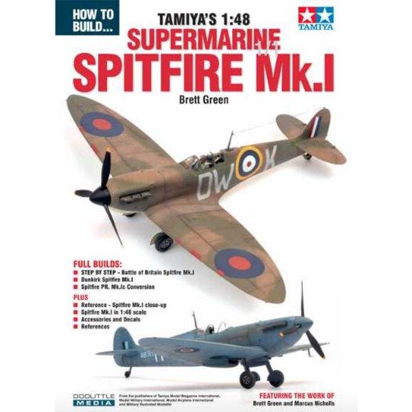 BOUWEN VAN TAMIYA'S 1:48 SUPERMARINE SPITFIRE MK.1 (uitgebrachte kit 2018) Toen Tamiya in 2009 hun Spitfire Mk.IXc schaal 1:32 o