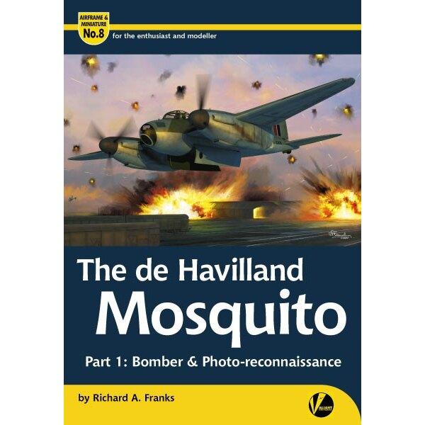 Boek AM-8 de Havilland Mosquito - Deel 1:. Bomber en foto-verkenning door Richard A. Franks & bullet