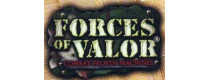 Forces Of Valor